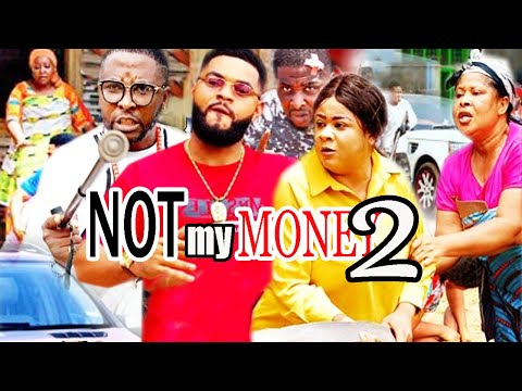 Not My Money Season 2 - | New Movie | Onny Michael 2020 Latest Nigerian Movie.