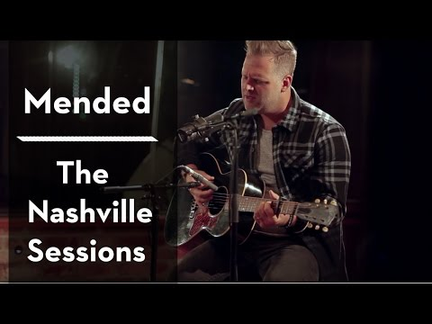 Mended The Nashville Sessions