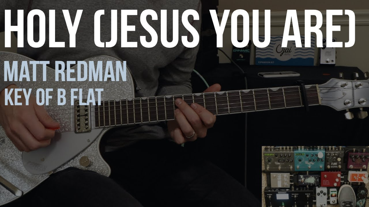 Holy (Jesus You Are) | Lead Electric Guitar | Key of Bb