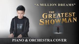 Video The Greatest Showman - A Million Dreams (Piano & Orchestra) Cover MP3, 3GP, MP4, WEBM, AVI, FLV Januari 2018
