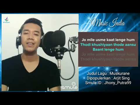 Muskurane - Arjit Sing Versi Karaoke Duet No Vocal Song 2