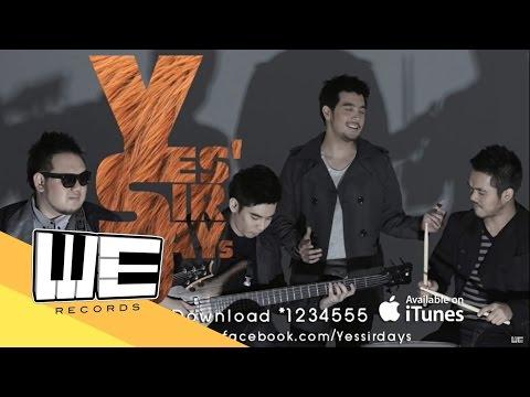 [Audio]แผลที่ไม่มีวันหาย - Yes'sir Days(official)