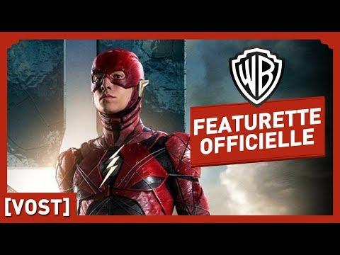 Justice League - Flash - Featurette Officielle (VOST)