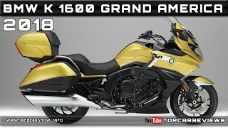 2. 2018 BMW K 1600 GRAND AMERICA Review Rendered Price Specs Release Date