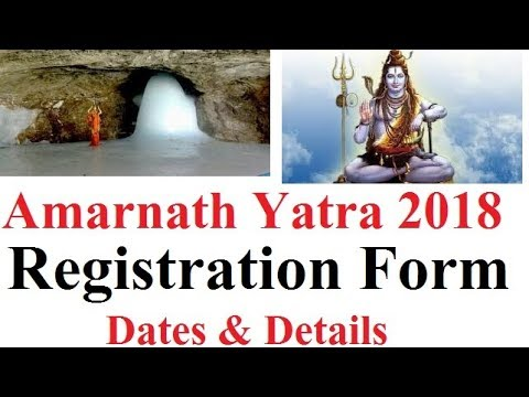 Amarnath Yatra 2018 Registration Form, Dates & Details