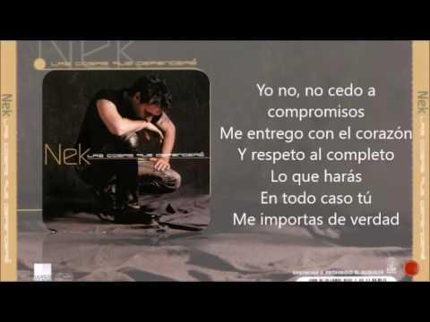 , title : 'Nek - La consecuencia (letra 2002) las cosas que defendere'