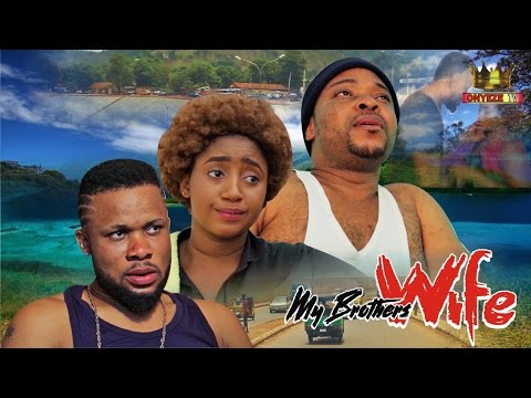 My Brothers Wife - Nollywood Latest Movie