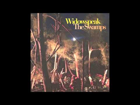 Widowspeak //