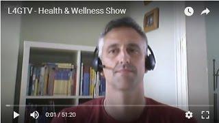 L4GTV – Health & Wellness Show