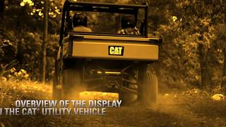 4. Overview of the Display on the Cat® Utility Vehicle