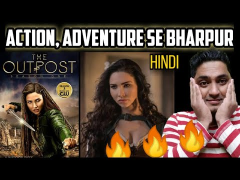 The Outpost Series Review in hindi | All Episodes of The Outpost Season 1 by ARHAAN ENTERTAINMENT