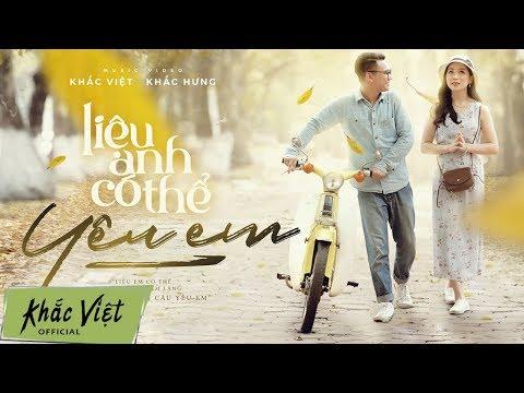 Liệu Anh Có Thể Yêu Em (#LACTYE) | Khắc Việt x Khắc Hưng [OFFICIAL MV] - Thời lượng: 5:20.