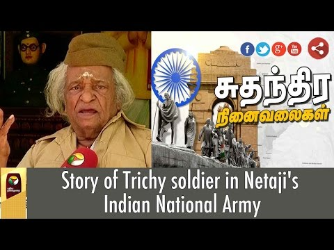 Story-of-Trichy-soldier-in-Netajis-Indian-National-Army