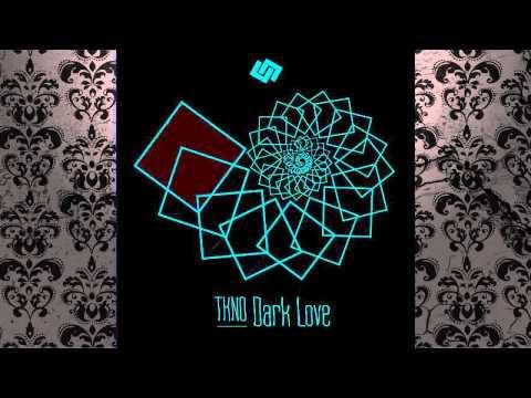 TKNO - Dark Love (Original Mix) [TAUTEN]