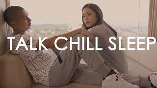 Rayi Putra Talk Chill Sleep