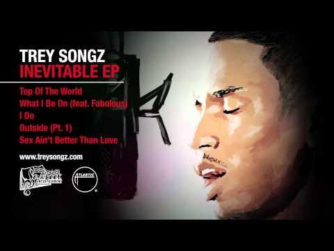 Trey Songz - I Do (Inevitable EP) [Official Audio]