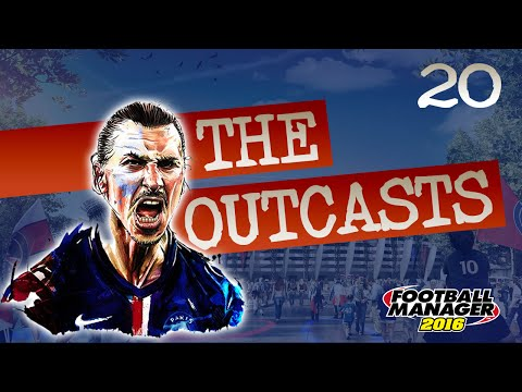 [20] The Outcasts - CHAMPIONS LEAGUE FINAL Vs Atletico Madrid -  Football Manager 2016