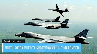 Video Here's What Would Happen if N. Korea Tried to Shoot Down a US B-1B Bomber MP3, 3GP, MP4, WEBM, AVI, FLV November 2017