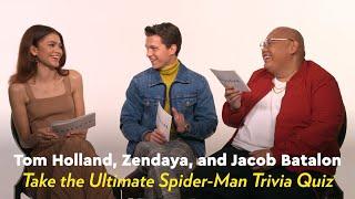 Video Tom Holland, Zendaya, and Jacob Batalon Take the Ultimate Spider-Man Trivia Quiz MP3, 3GP, MP4, WEBM, AVI, FLV Agustus 2019