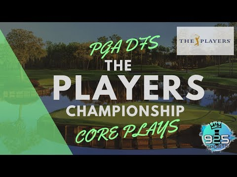 PGA DFS Core Plays: Players Championship - 2019