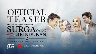 Nonton Surga Yang Tak Dirindukan 2   Teaser Film Subtitle Indonesia Streaming Movie Download