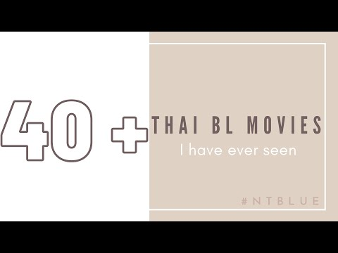 40+ Thai BL movies you should watch