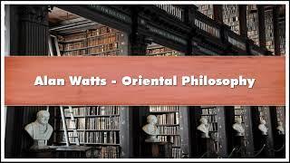 Alan Watts Oriental Philosophy Audiobook