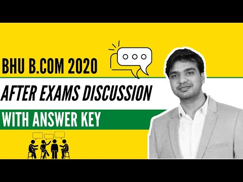 BHU B.COM ENTRANCE AFTER EXAM DISCUSSION + ANSWER KEY 2020 (LIVE)