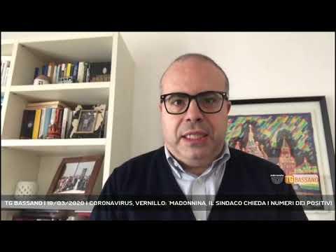 TG BASSANO | 19/03/2020 | CORONAVIRUS, VERNILLO: 'MADONNINA, IL SINDACO CHIEDA I NUMERI DEI POSITIVI