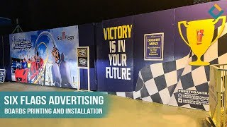 Six Flags advertising boards printing and installation