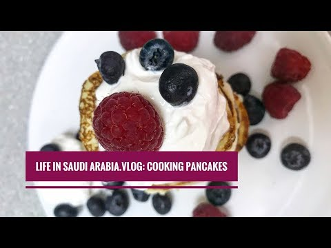 My Life In Saudi Arabia. Vlog: Cooking Pancakes