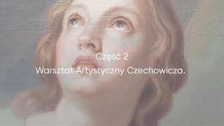 Warsztat Artystyczny Czechowicza
