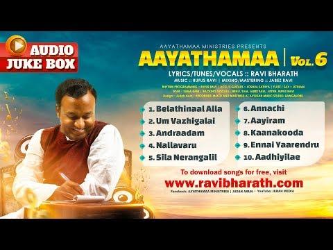 Aayathamaa Vol.6  ::: Official Audio Jukebox :::  Ravi Bharath ::: Rufus Ravi (видео)