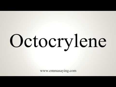 How To Pronounce Octocrylene