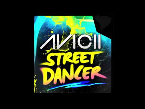Avicii - Street Dancer (Cover Art)