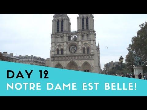 22 Days of Adventure   Day 12 - Notre Dame de paris est BELLE!