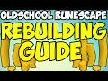 Oldschool Runescape - Rebuilding Guide | Medium/High Levels | Money Making Guide
