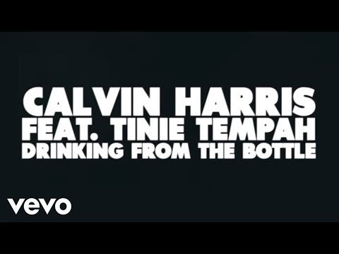 Calvin Harris - Drinking From the Bottle (Lyric Vidéo)