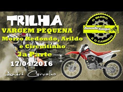 #20 Trilha Morro Redondo, Arildo e Carmélio - 3a Parte