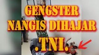 Video HEBOH NGAKU GENGSTER NANGIS DI HAJAR TNI !!! MP3, 3GP, MP4, WEBM, AVI, FLV Desember 2017