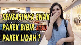 Video ENAK MANA PAKEK lIDAH ATAU BIBIR ?  | SOSIAL EKSPERIMEN INDONESIA MP3, 3GP, MP4, WEBM, AVI, FLV Januari 2019