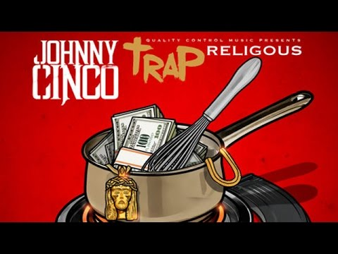 Johnny Cinco - Shit We On ft. Profet (Trap Religious)