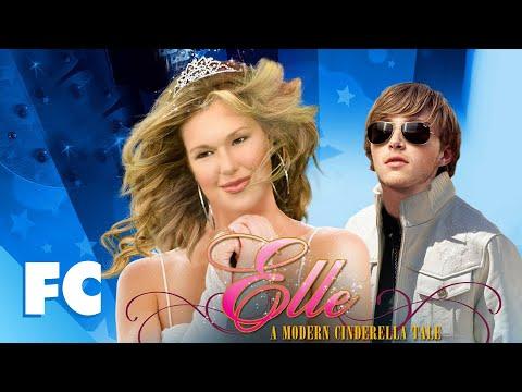 Elle: A Modern Cinderella Story (2010) | Full Romantic Drama Movie