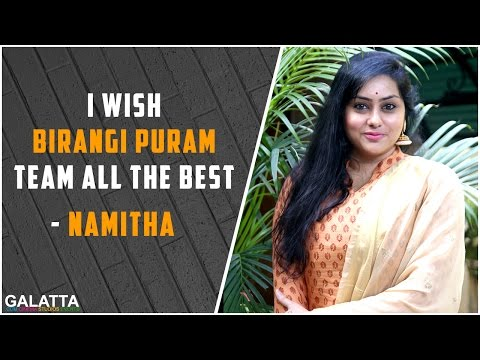 I-wish-Birangi-Puram-team-all-the-best--Namitha