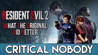 Video Resident Evil 2 | What the Original Did Better - Critical Nobody MP3, 3GP, MP4, WEBM, AVI, FLV Februari 2019
