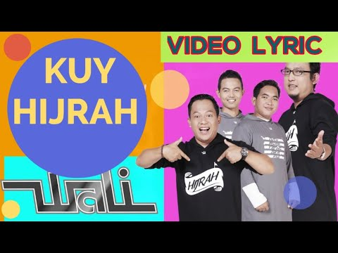 Wali - Kuy Hijrah (Official Video Lyrics) #lirik