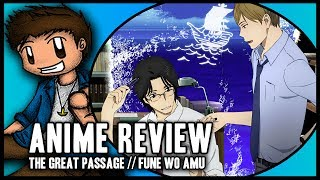 Nonton Anime Review | The Great Passage Film Subtitle Indonesia Streaming Movie Download