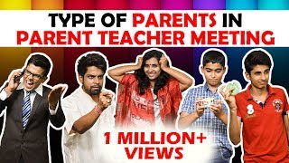 Video Types of Parents in Parent-Teacher meeting | The Half-Ticket Shows MP3, 3GP, MP4, WEBM, AVI, FLV Januari 2018
