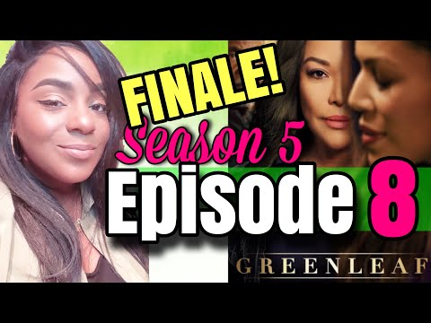 """GREENLEAF SEASON 5 EPISODE 8 FINALE """"BEHOLD"""" REVIEW AND RECAP"""
