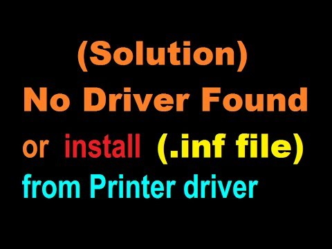 (Solution)!!! No Driver Found or install (.inf file) from Printer driver